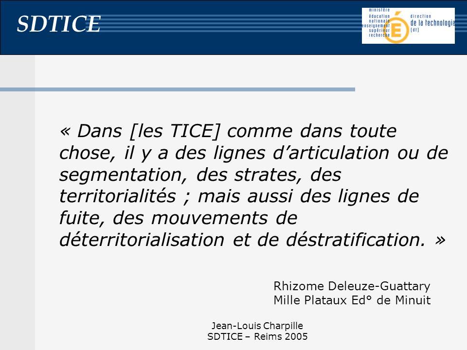 « Dans [les TICE] comme dans toute chose, il y a des lignes d'articulation ou de segmentation, des strates, des territorialités ; mais aussi des lignes de fuite, des mouvements de déterritorialisation et de déstratification. »